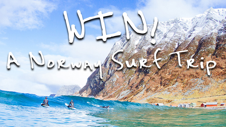 WIN a Norway Surf Trip!